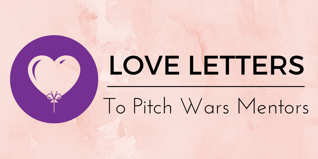 Love Letters to Pitch Wars Mentors