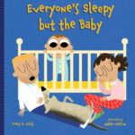 Everyone's Sleepy but the Baby Cover